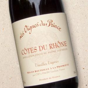 Cotes du Rhone Les Vignes du Prince 'Vieilles Vignes'