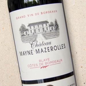 Château Mayne Mazerolles Blaye Côtes de Bordeaux 2016
